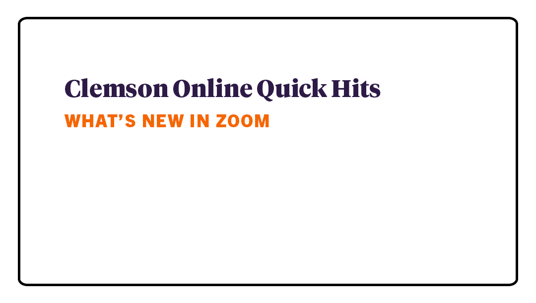 Quick Hits - What's New in Zoom
