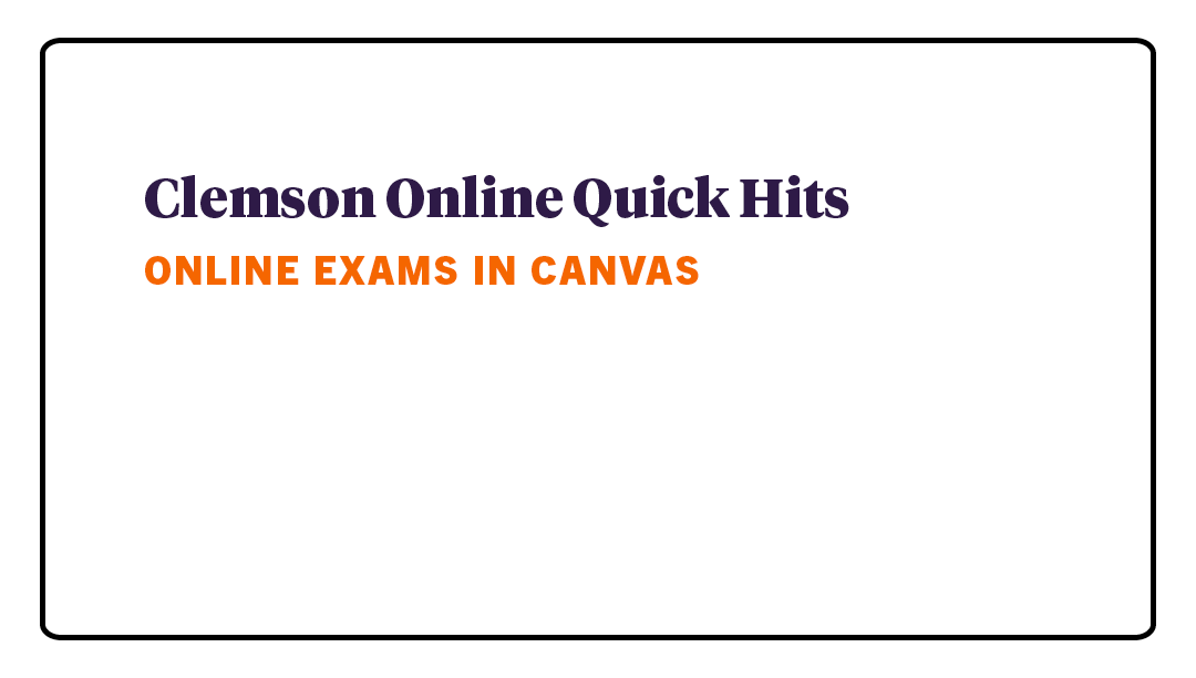 Quick Hits - Online Exams in Canvas