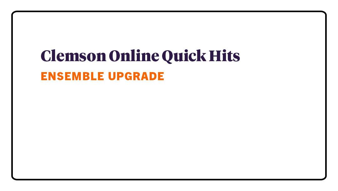 Quick Hits - Ensemble Upgrade
